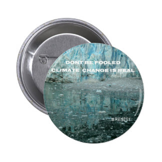 Climate Change Is Real Melting Glacier 2 Inch Round Button
