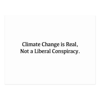 Climate Change is Real, Not a Liberal Conspiracy Postcard