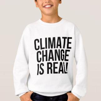 Climate Change is Real! Planet Earth World Sweatshirt