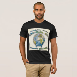 Climate change is Real. t-shirt