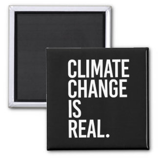 Climate Change is Real - - white - Magnet