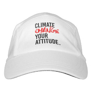 CLIMATE CHANGE YOUR ATTITUDE - - Pro-Science - Headsweats Hat