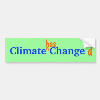 Climate Changed Bumpersticker Bumper Sticker