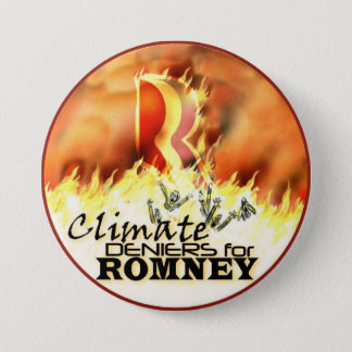 Climate Deniers for Romney 3 Inch Round Button