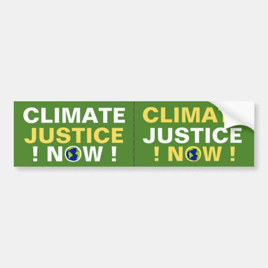 CLIMATE JUSTICE NOW! BUMPER STICKER