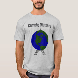 Climate Matters T-Shirt