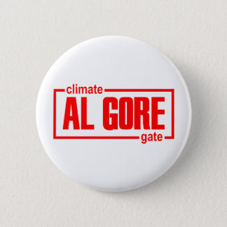 ClimateGate, lie, climate change, global warming 2 Inch Round Button