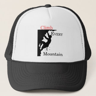 Climb Every Mountain Trucker Hat
