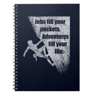 Climbing, Climber Quote. Inspirational Saying. Notebooks