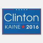 Clinton / Kaine 2016 Yard Sign