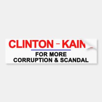 Clinton Kaine Corruption and Scandal Bumper Sticker