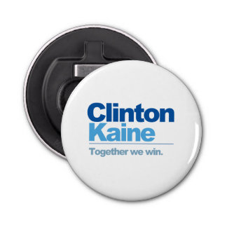 Clinton Kaine - Together we win Button Bottle Opener
