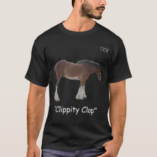 Clippity Clop T-Shirt