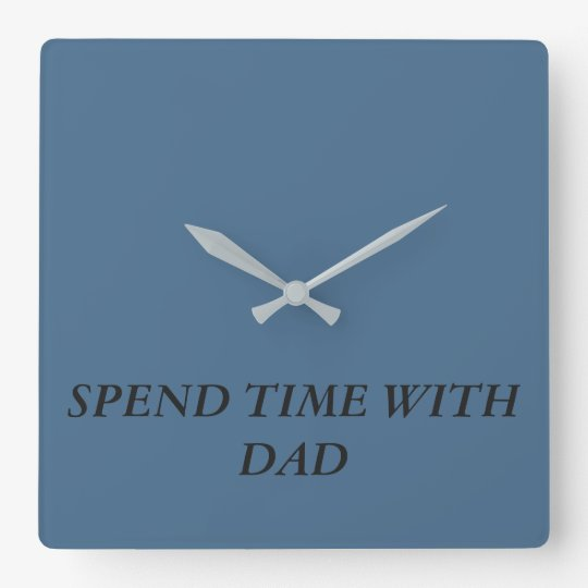 CLOCK  FOR DAD