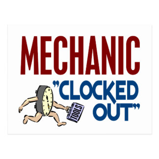 Clocked Out Mechanic Post Cards