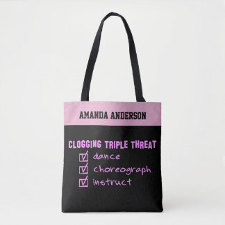 Clogging Triple Threat Dance Choreograph Instruct Tote Bag
