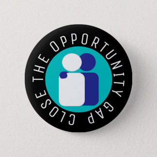 Close the Opportunity Gap Education Reform 2 Inch Round Button