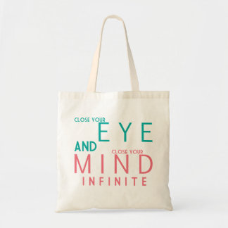 Close your eye. tote bag