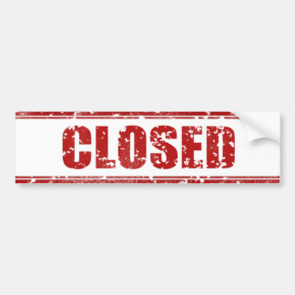 Closed Bumper Sticker