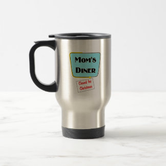 Closed for Christmas Mom's diner t-shirts & gifts. 15 Oz Stainless Steel Travel Mug