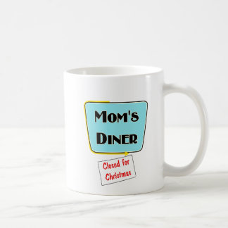 Closed for Christmas Mom's diner t-shirts & gifts. Mug