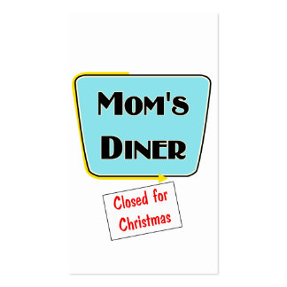 Closed for Christmas Mom's diner t-shirts & gifts. Pack Of Standard Business Cards