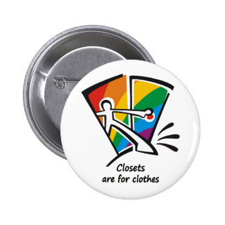 Closets are for Clothes 2 Inch Round Button