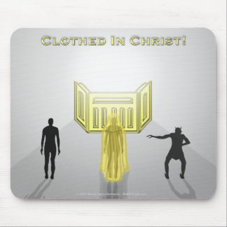 Clothed In Christ Mousepad