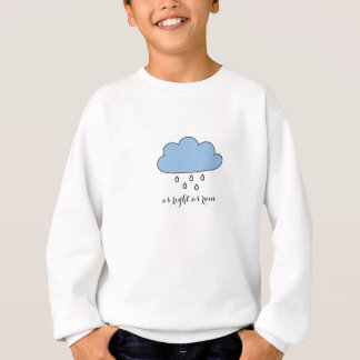 "Cloud  ""as right as rain"" sweatshirt"