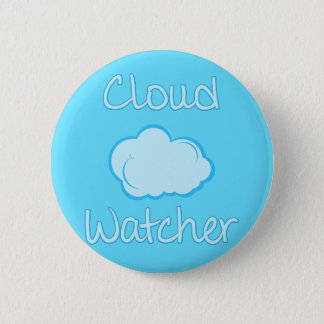 Cloud watcher 2 inch round button