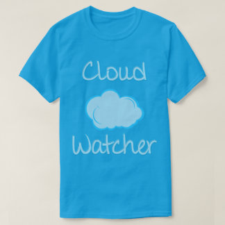 Cloud watcher T-Shirt