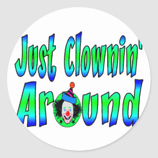 Clownin Around Classic Round Sticker