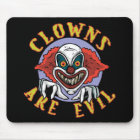 Clowns are Evil Mousepad