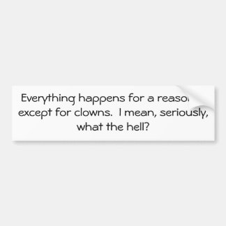 Clowns What the H? Bumper Sticker
