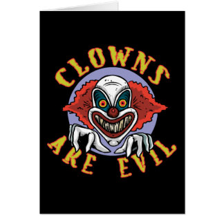 Clows are Evil Note Card Greeting Card