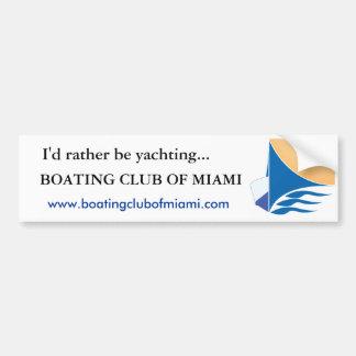 Club Bumper sticker