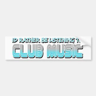 Club Music Bumper Sticker