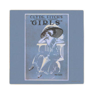 "Clyde Fitch's Greatest Comedy, ""Girls"" Theatre Wood Coaster"