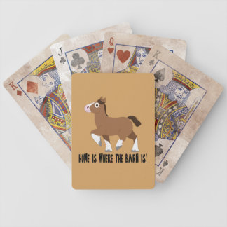 Clydesdale Horse: Home is Where the Barn Is! Bicycle Playing Cards