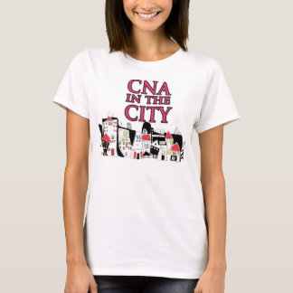 CNA in the city T-Shirt