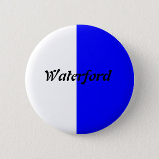 Co Waterford Badge 2 Inch Round Button
