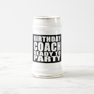 Coaches Birthday Coach Ready to Party Coffee Mugs
