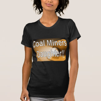 coalminers daughter T-Shirt