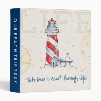 Coastal Quote | Take Time To Coast Through Life 3 Ring Binder