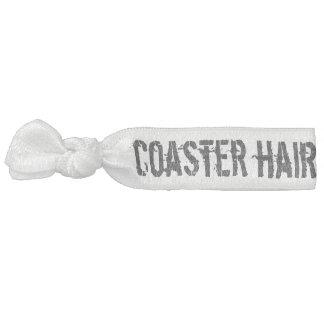 Coaster hair, don't care hair tie
