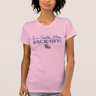 Coasties Mom...BACK OFF! T-Shirt