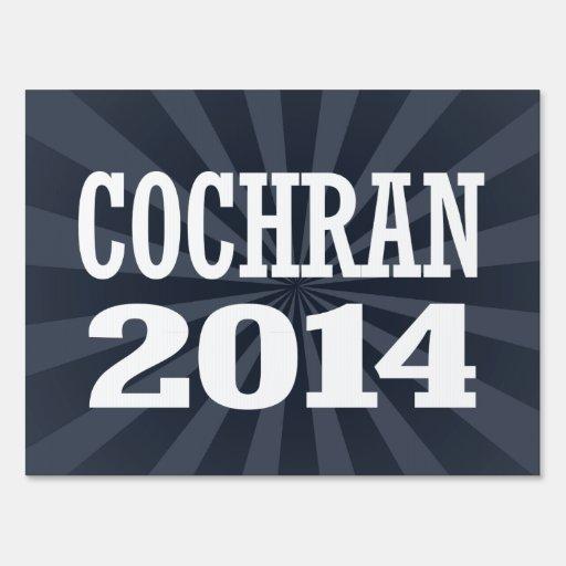 COCHRAN 2014 LAWN SIGN