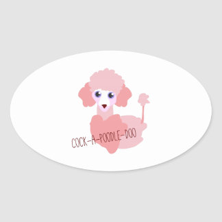 Cock-a-Poodle-Doo Oval Sticker