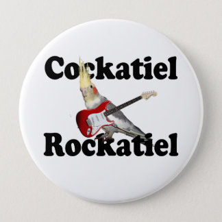 Cockatiel Rockatiel Huge Button