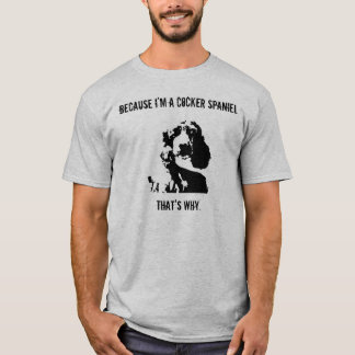 Cocker Spaniel Attitude T-Shirt Men